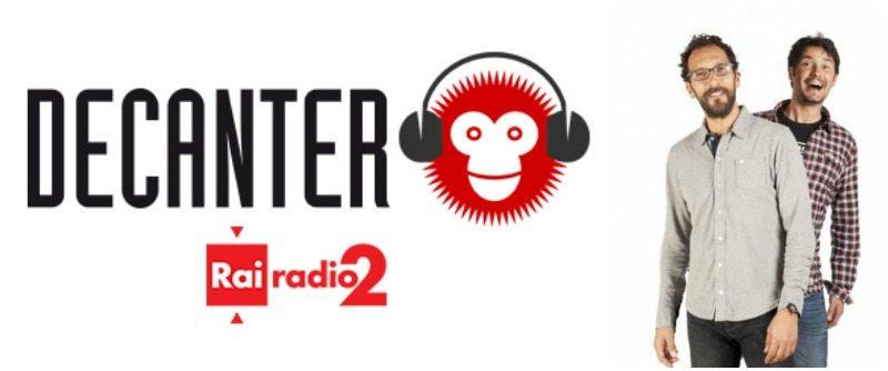 Decanter , la trasmissione di Rai Radio 2