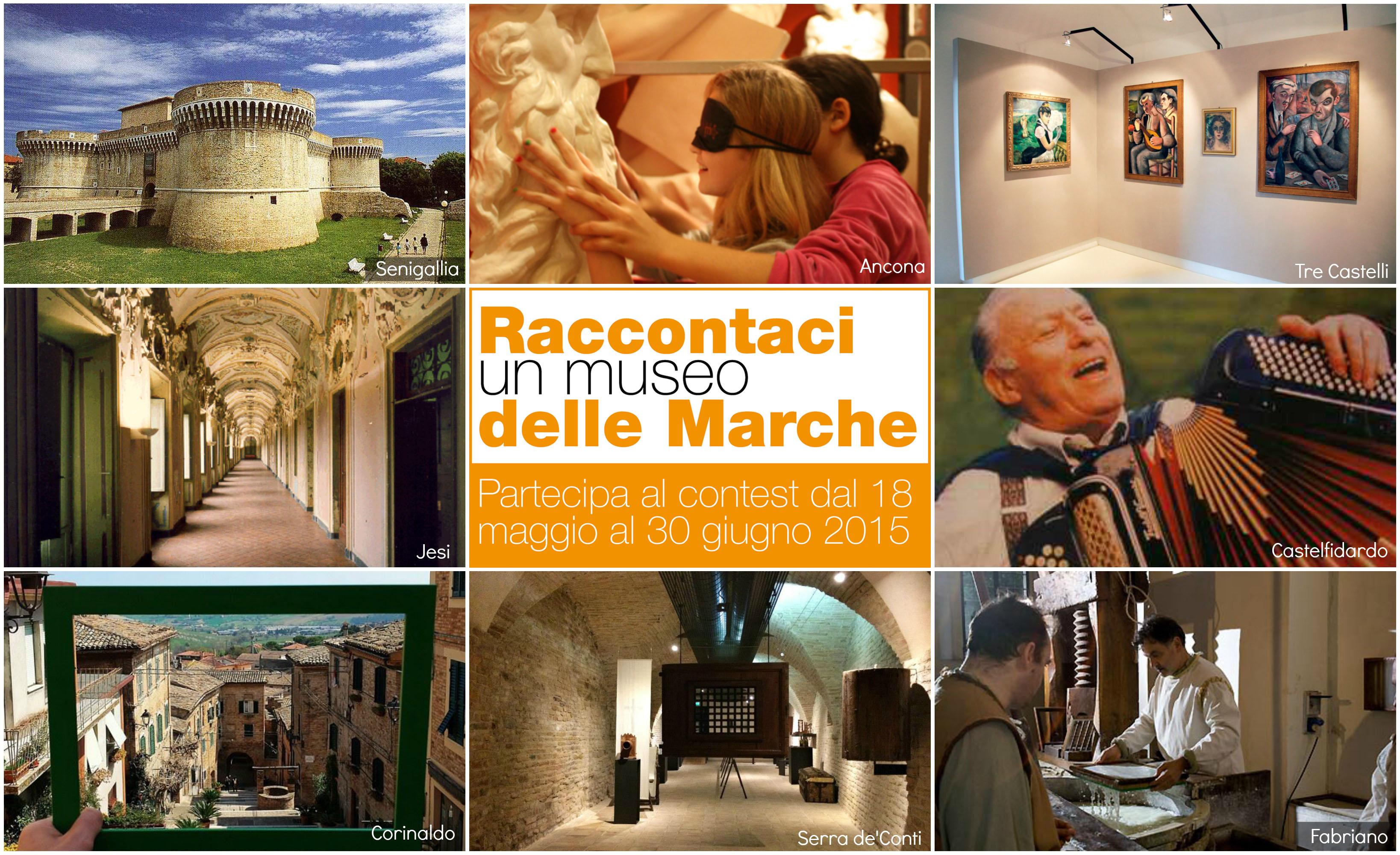 Raccontaci i musei della Provincia di Ancona