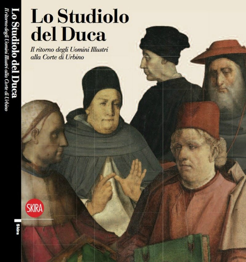 """Il catalogo della mostra """"Lo studiolo del Duca"""" a Palazzo Ducale di Urbino"""