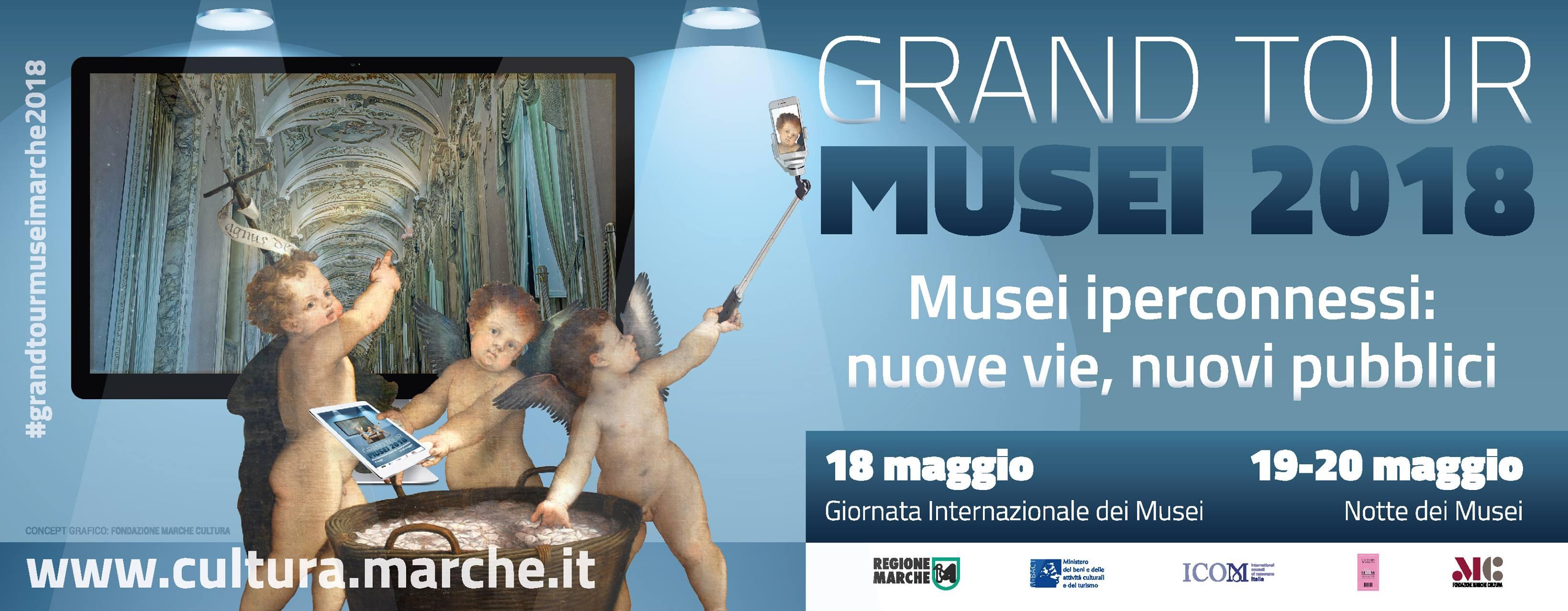 Grand Tour dei Musei 2018 Marche